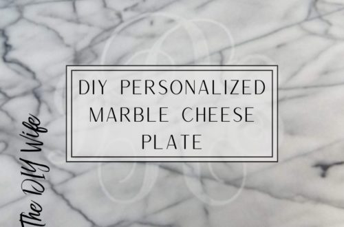 DIY Personalized Marble Cheese Plate. The DIY Wife